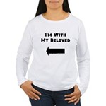 I'm With My Beloved Women's Long Sleeve T-Shirt