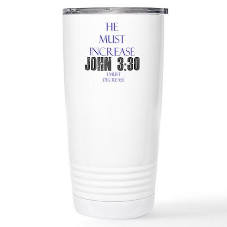 John 3:30 Stainless Steel Travel Mug