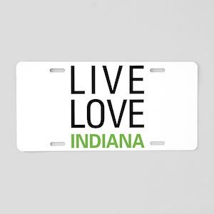 Live Love Indiana Aluminum License Plate