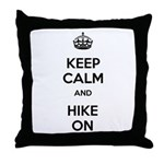 Keep Calm and Hike On Throw Pillow