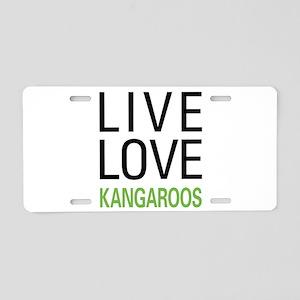 Live Love Kangaroos Aluminum License Plate