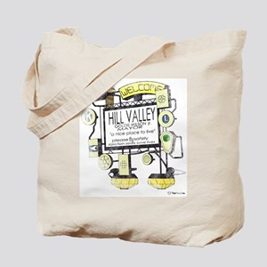 Welcome to Hill Valley, Tote Bag