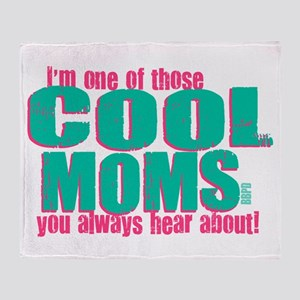 Cool Mom Throw Blanket