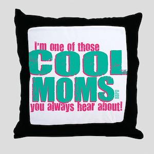 Cool Mom Throw Pillow