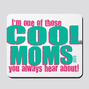 Cool Mom Mousepad