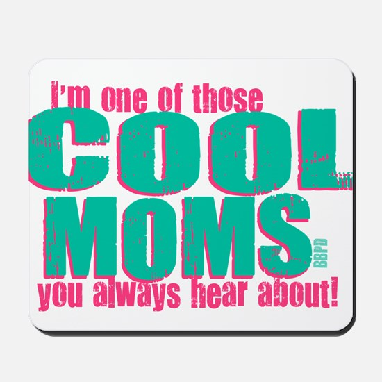 Cool Mom Mousepad