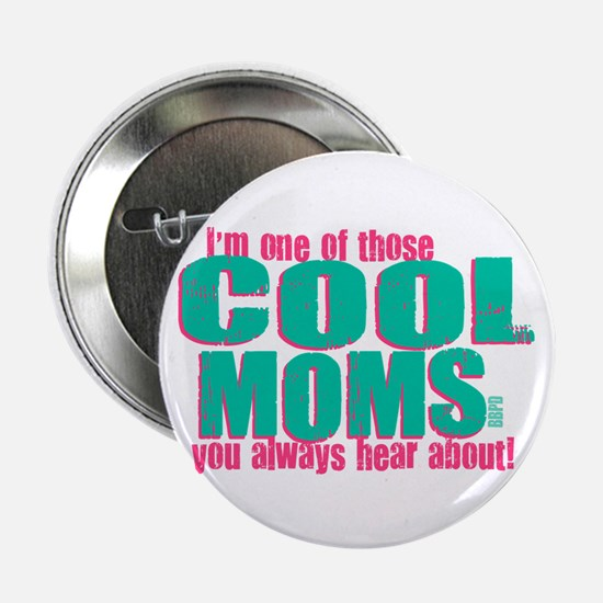 """Cool Mom 2.25"""" Button"""