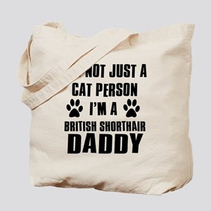 British Short-hair Daddy Tote Bag