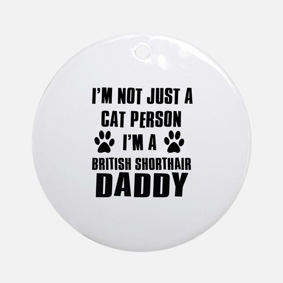 British Short-hair Daddy Ornament (Round)