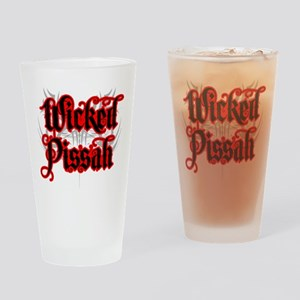 Wicked Pissah Drinking Glass