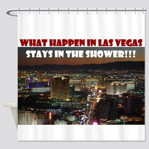 Las Vegas STAYS IN THE SHOWER Shower Curtain
