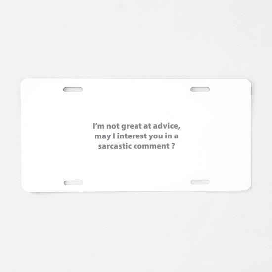 Sarcastic Comment Aluminum License Plate