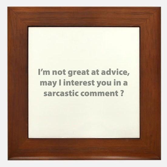 Sarcastic Comment Framed Tile