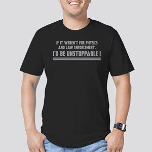 I'd Be Unstoppable Men's Fitted T-Shirt (dark)