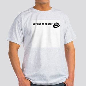 Nothing to be Done Ash Grey T-Shirt