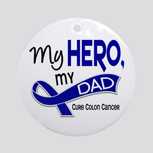 My Hero Colon Cancer Ornament (Round)