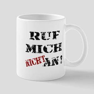 Ruf mich nicht an Mug