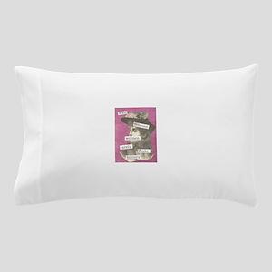 Well Behaved Women Pillow Case