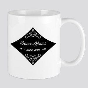 Dance Moms Kick Ass Mug