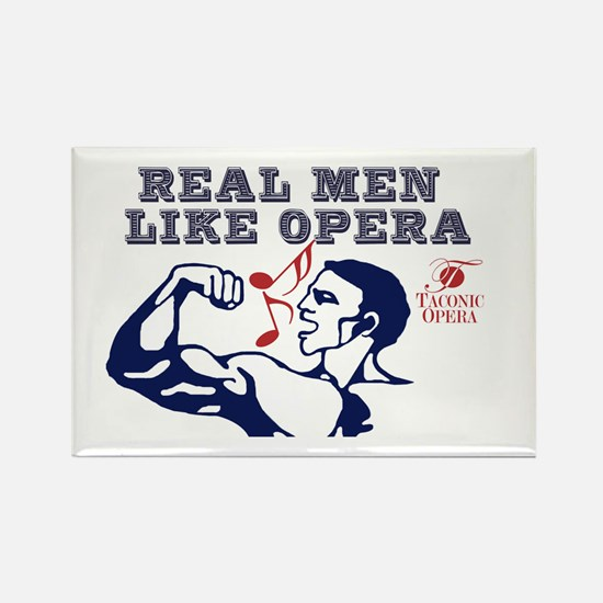 Real Men LIke Opera Rectangle Magnet