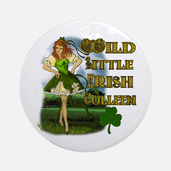 Wild Little irish Colleen Ornament (Round)
