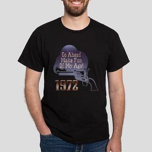 40th Gifts, 1972 Dark T-Shirt