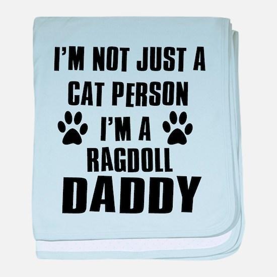 Ragdoll Daddy baby blanket