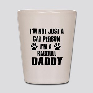 Ragdoll Daddy Shot Glass