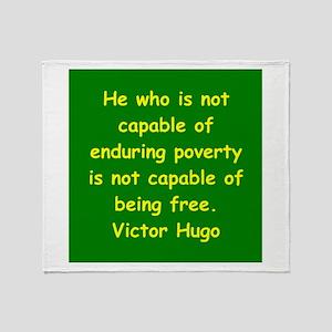 victor hugo quote Throw Blanket