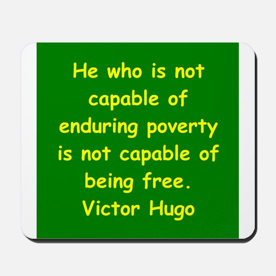 victor hugo quote Mousepad