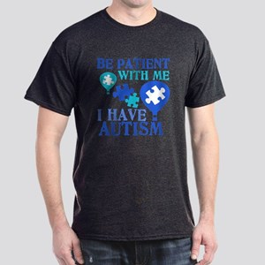 Be Patient Autism Dark T-Shirt