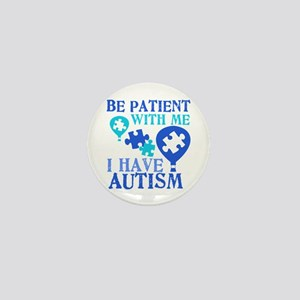 Be Patient Autism Mini Button