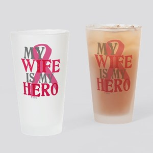 My wife is my hero Drinking Glass