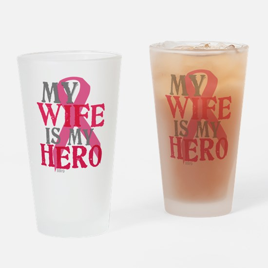 My wife is my hero Drinking Glass