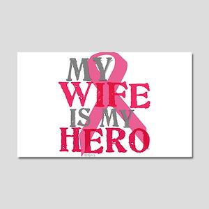 My wife is my hero Car Magnet 20 x 12