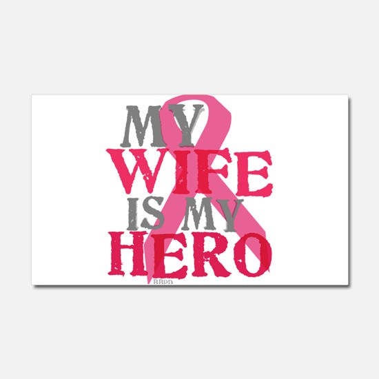 My wife is my hero Car Magnet 20 x 12