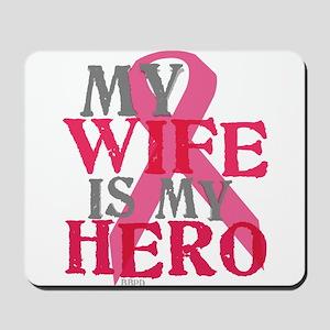 My wife is my hero Mousepad
