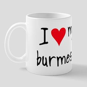 I LOVE MY Burmese Mug