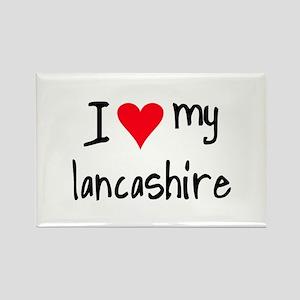 I LOVE MY Lancashire Rectangle Magnet