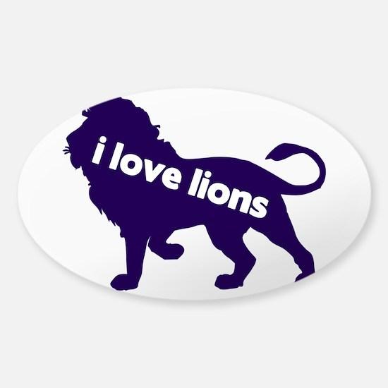 i love lions Sticker (Oval)