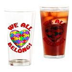 We All Belong Drinking Glass