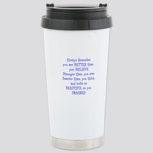 Better than you Believe Stainless Steel Travel Mug