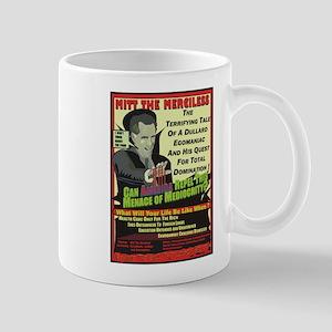 Mitt The Merciless / Mug