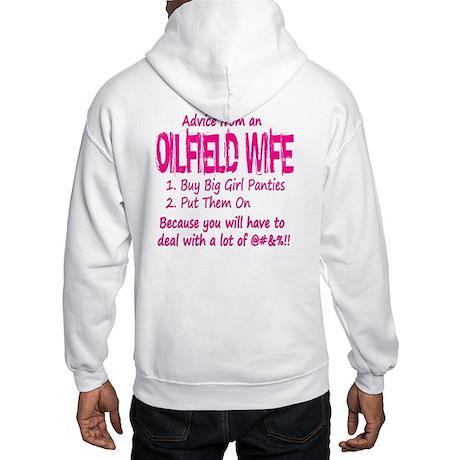 Advice from an Oilfield Wife Hooded Sweatshirt