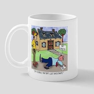 That's Just an Estimate Mug