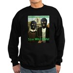 Sow Wild Oats Sweatshirt (dark)