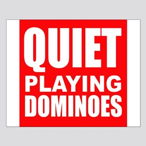 Quiet Playing Dominoes Posters