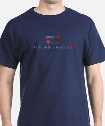 Peace, Love and Staffordshire Terrier T-Shirt