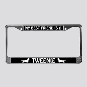 My Best Friend is a Tweenie License Plate Frame