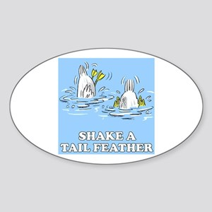 Shake A Tail Feather Oval Sticker